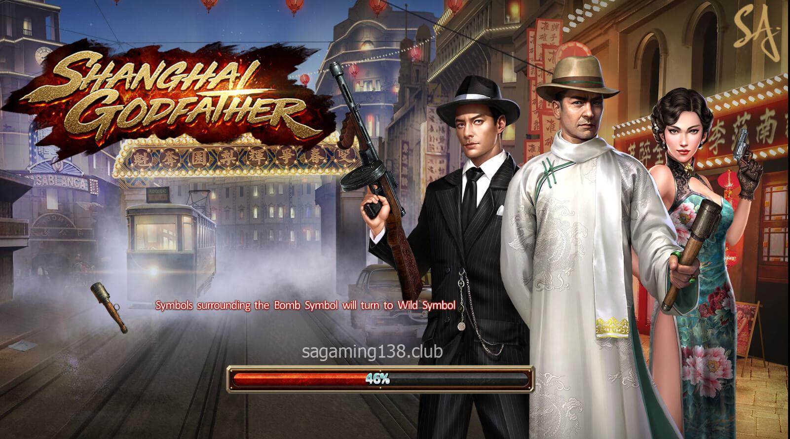 Shanghai Godfather เกมสล็อตออนไลน์ 4 SA Gaming คาสิโนออนไลน์ที่ดีที่สุด
